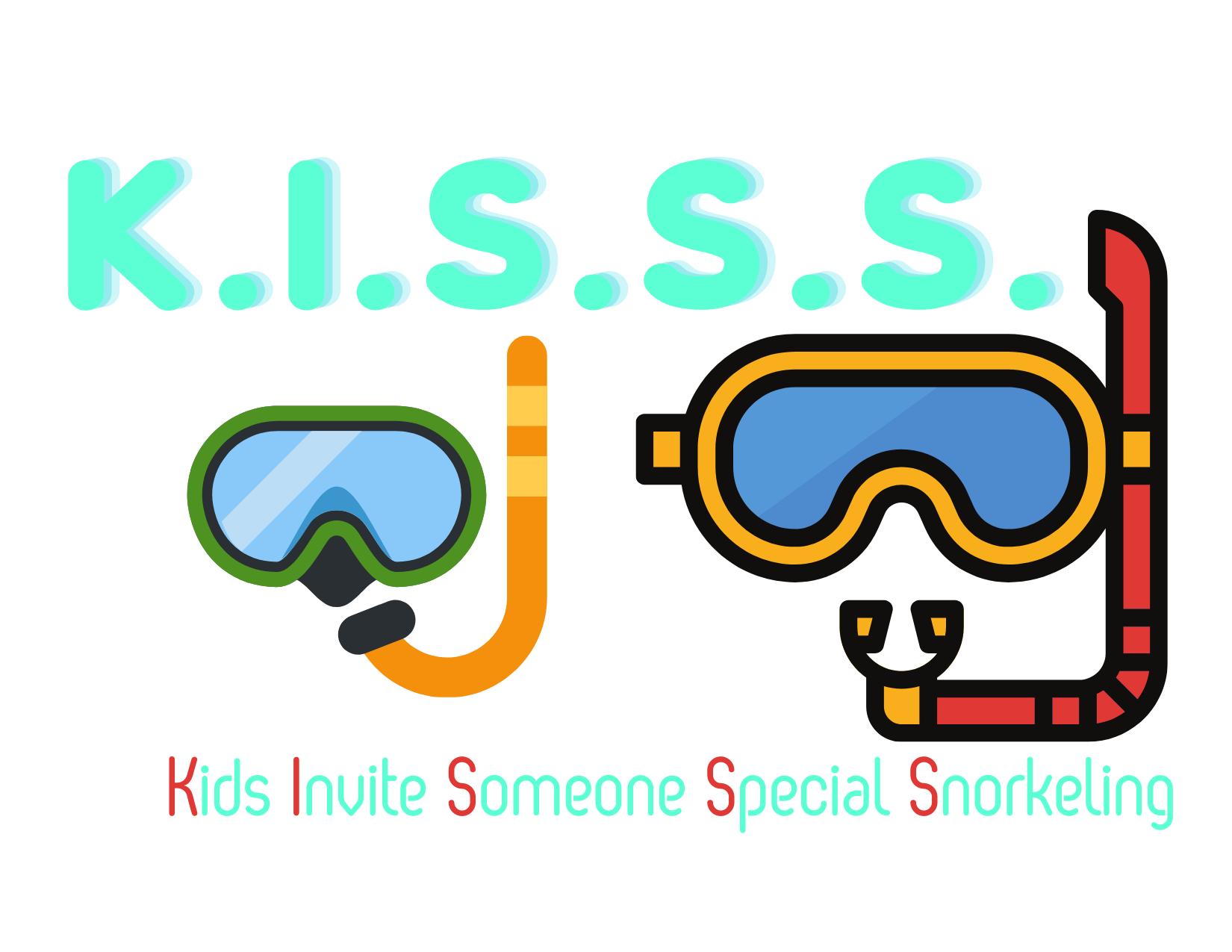 K.I.S.S.S.: Kids Invite Someone Special Snorkeling