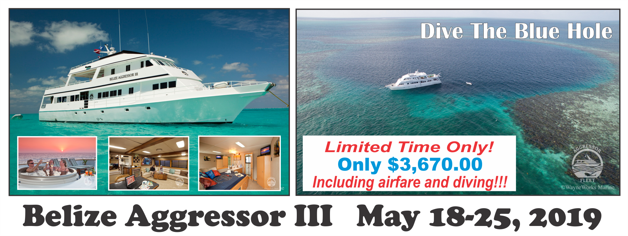 Belize Aggressor III May 18-25, 2019