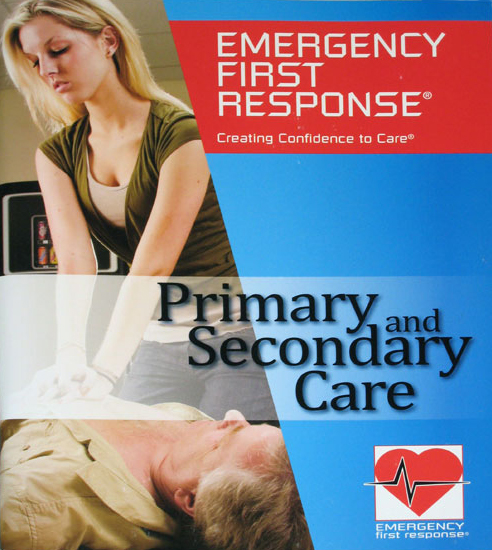 Emergency First Response Primary (CPR) & Secondary (First Aid) Care