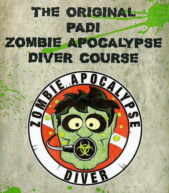 The Original PADI Zombie Apocalypse Diver